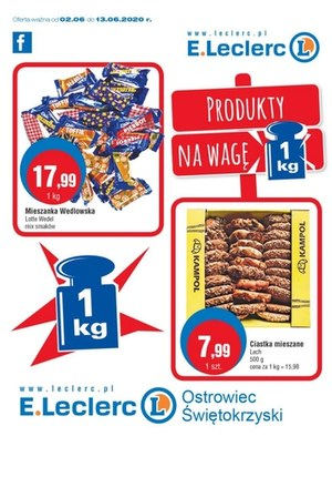Gazetka promocyjna E.Leclerc - Produkty na wagę w E.leclerc - Ostrowiec Świętokrzyski!