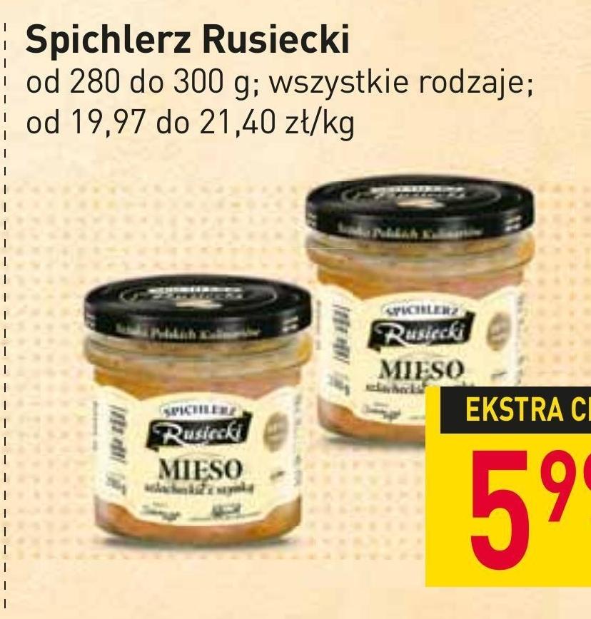 Mięso w słoiku Spichlerz Rusiecki niska cena