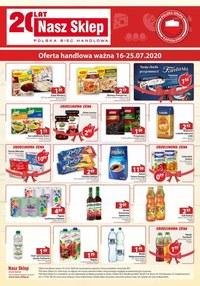 Gazetka promocyjna Nasz Sklep - Urodzinowe ceny w Nasz Sklep - ważna do 25-07-2020