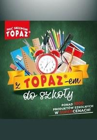 Gazetka promocyjna Topaz - Z TOPAZem do szkoły - ważna do 19-08-2020