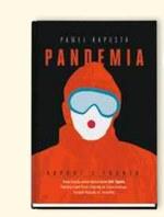 Pandemia.Raport z frontu Paweł Kapusta