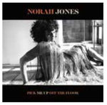 Pick Me Up Off The Floor Norah Jones