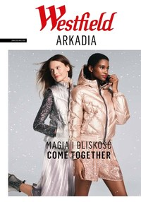 Gazetka promocyjna Westfield Arkadia - Magia bliskości w Arkadii - ważna do 28-02-2021