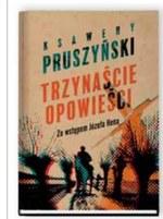 Trzynaście opowieści Ksawery Pruszyński