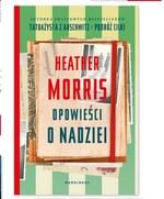 Opowieści o nadziei Heather Morris
