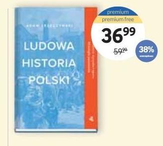 Ludowa historia Polski Adam Leszczyński niska cena