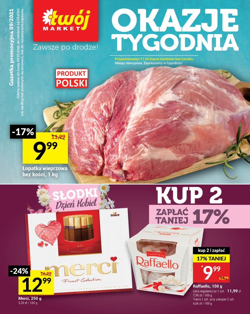 Gazetka promocyjna Twój Market - ważna od 03. 03. 2021 do 14. 03. 2021