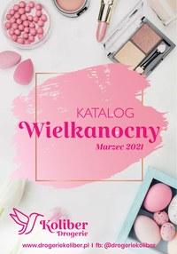 Gazetka promocyjna Drogerie Koliber - Katalog Wielkanocny Drogerii Koliber - ważna do 31-03-2021