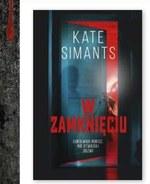 W zamknięciu Kate Simants