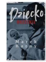 Dziecko września Marek Harny