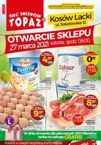 Gazetka promocyjna Topaz - Otwarcie nowego sklepu Topaz - ważna do 31-03-2021