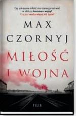 Miłość i wojna Max Czornyj