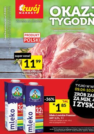Gazetka promocyjna Twój Market - Tydzień mega okazji w sklepach Twój Market!