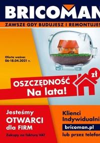 Gazetka promocyjna Bricoman - Oszczędność na lata z Bricoman! - ważna do 18-04-2021