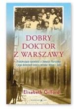 Dobry doktor z Warszawy Elizabeth Gifford