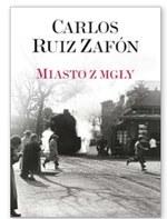 Miasto z mgły Carlos Ruiz Zafon