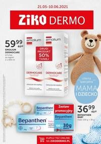 Gazetka promocyjna Ziko Dermo  - Oferta specjalny w Ziko na Dzień Mamy i Dziecka   - ważna do 10-06-2021