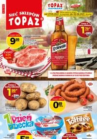 Gazetka promocyjna Topaz - Topaz - nowa oferta promocyjna - ważna do 02-06-2021