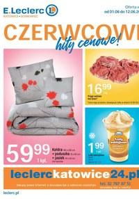 Gazetka promocyjna E.Leclerc - Czerwcowe hity w E.Leclerc Katowice - ważna do 12-06-2021