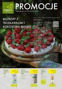 Gazetka promocyjna Organic - Organic - czerwcowe promocje! - ważna do 30-06-2021