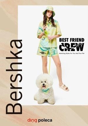 Gazetka promocyjna Bershka - Pasujący styl dla Ciebie i Twojego zwierzaka w Bershka!
