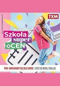 Gazetka promocyjna Textil Market - TXM - Szkoła super oCEN - ważna do 04-08-2021