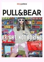 Nie nudź się z Pull&Bear!