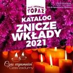 Topaz - katalog ze zniczami i wkładami
