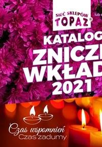 Gazetka promocyjna Topaz - Topaz - katalog ze zniczami i wkładami - ważna do 10-11-2021