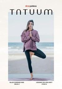 Gazetka promocyjna Tatuum - Zadbaj o ciało i dusze z Tatuum