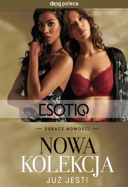 Nowa kolekcja w Esotiq