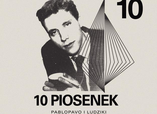 """10 piosenek"" Pablopavo. Ocena 10/10 /"
