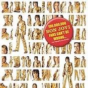 Bon Jovi: -100,000,000 Bon Jovi Fans Can't Be Wrong