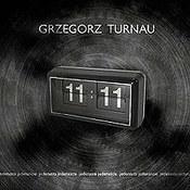 Grzegorz Turnau: -11:11