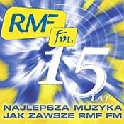 różni wykonawcy: -15 lat. RMF FM