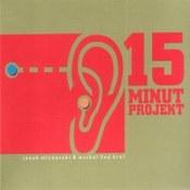 15 Minut Projekt: -15 Minut Projekt