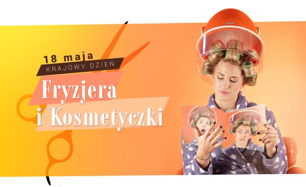 18 maja Krajowy Dzień Fryzjera i Kosmetyczki z RMF FM. Pochwal się swoją metamorfozą