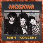 Moskwa: -1984 - Koncert
