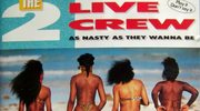 """2 Live Crew: Historia """"As Nasty As They Wanna Be"""""""