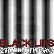 The Black Lips: -200 Milion Thousand