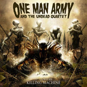 One Man Army And The Undead Quartet: -21st Century Killing Machine
