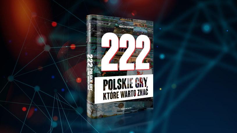 """""""222 polskie gry, które warto znać"""" /materiały prasowe"""