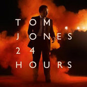 Tom Jones: -24 Hours