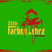 25th Farben Lehre. Best Of The Best