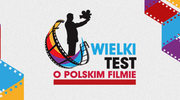3. edycja Wielkiego Testu o Polskim Filmie już 28 września