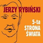 Jerzy Rybiński: -5-ta strona świata