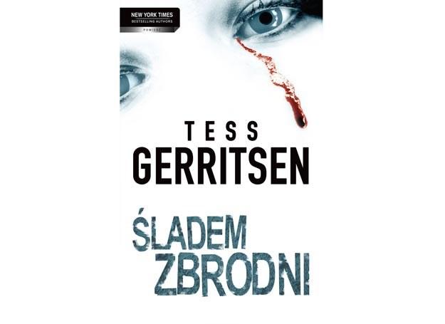 5 września w księgarniach pojawiła się najnowsza powieść mistrzyni thrilleru - Tess Gerritsen /materiały prasowe