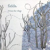 Fields: -7 From The Village