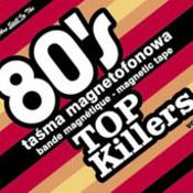 różni wykonawcy: -80's Top Killers vol.2