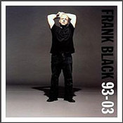 Frank Black: -93-03
